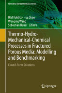 Thermo-Hydro-Mechanical-Chemical Processes in Fractured Porous Media: Modelling and Benchmarking Book