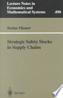 Strategic Safety Stocks In Supply Chains