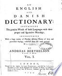 An English and Danish Dictionary