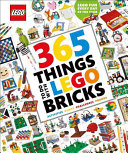 365 Things to Do with Lego Bricks  Library Edition