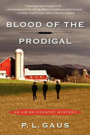 Blood of the Prodigal The Penguin Community Book 1 Of The Amish Country Mysteries