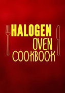 Halogen Oven Cookbook