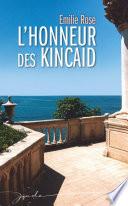 L honneur des Kincaid