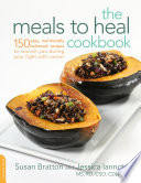 The Meals To Heal Cookbook