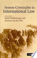 System Criminality In International Law