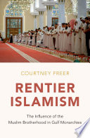 Rentier Islamism Political Islam In The Middle East It Has