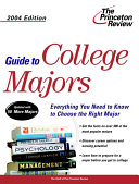 Guide to College Majors 2004