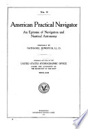 American Practical Navigator  an Epitome of Navigation and Nautical Astronomy