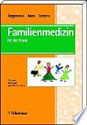 Familienmedizin für die Praxis