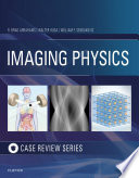 Imaging Physics Case Review E Book