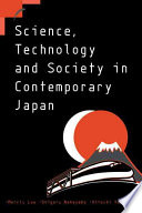 Science  Technology and Society in Contemporary Japan