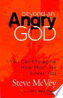 Beyond an Angry God And Could Even Feel That God