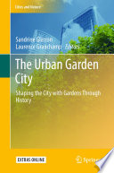 The Urban Garden City