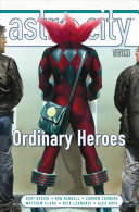 Astro City Vol. 15: Ordinary Heroes : lawyer faces challenges far beyond any human...
