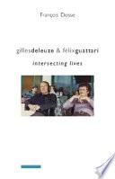 Gilles Deleuze and F  lix Guattari