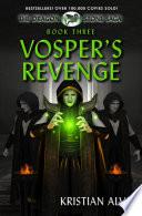 Vosper   s Revenge  Book Three of the Dragon Stone Saga