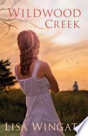 Wildwood Creek  The Shores of Moses Lake Book  4