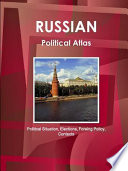Russian Political Atlas Political Situation Elections Foreing Policy Contacts