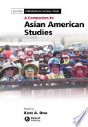 A Companion to Asian American Studies 20 Previously Published Essays That Have Played An