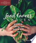 The Food Lover s Garden