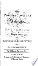 The Town and Country Magazine  Or  Universal Repository of Knowledge  Instruction  and Entertainment