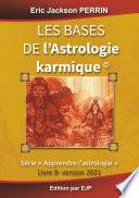 Techniques De Base De L'astrologie par Eric Jackson Perrin