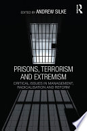 Prisons  Terrorism and Extremism