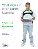 What Works in K 12 Online Learning