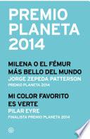 Premio Planeta 2014  ganador y finalista  pack