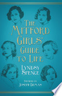Mitford Girls  Guide to Life