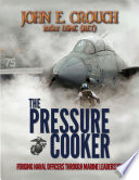 The Pressure Cooker  Forging Naval Officers Through Marine Leadership