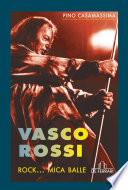 Vasco Rossi   Rock    mica balle