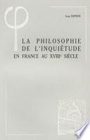 illustration du livre La philosophie de l'inquiétude en France au XVIIIe siècle
