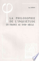 La philosophie de l'inquiétude en France au XVIIIe siècle