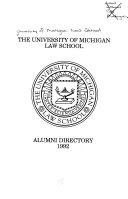 The University of Michigan Law School Alumni Directory