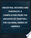 Ancestral Records and Portraits