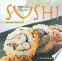 Aprenda a hacer sushi