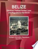 Belize Electoral  Political Parties Laws and Regulations Handbook  Strategic Information  Regulations  Procedures