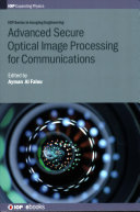 Advanced Secure Optical Image Processing for Communications