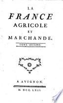 La France agricole et marchande  Tome premier   second