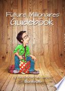 Future Millionaires  Guidebook