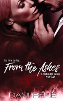 From The Ashes A Forbidden Series Novella