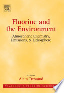 Fluorine and the Environment  Atmospheric Chemistry  Emissions   Lithosphere