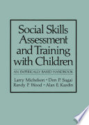 Social Skills Assessment and Training with Children