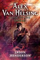 Alex Van Helsing Voice Of The Undead