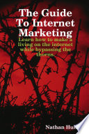 The Guide To Internet Marketing