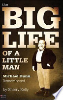 The Big Life of a Little Man
