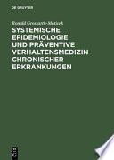 Systemische Epidemiologie und pr  ventive Verhaltensmedizin chronischer Erkrankungen