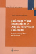 Sediment water Interactions in Anoxic Freshwater Sediments