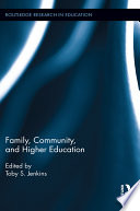 Family  Community  and Higher Education